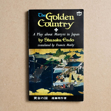 The Golden Country by Shusaku Endo, Charles E. Tuttle, Paperback from A GOOD USED BOOK.
