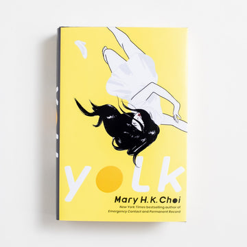 Yolk (Hardcover) by Mary H.K. Choi, Simon & Schuster, Hardcover w. Dust Jacket from A GOOD USED BOOK. Bestselling author Mary H.K. Choi is back again, but  with her most personal novel yet - one about illness and  intimacy, about New York City and bodies and bravery. 2021 1st Edition Literature AAPI, Asian American Literature, Korean American