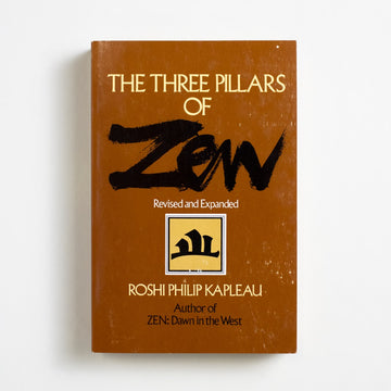 The Three Pillars of Zen by Roshi Philip Kapleau, Anchor Books, Trade Softcover from A GOOD USED BOOK.  1980 6th Printing Non-Fiction