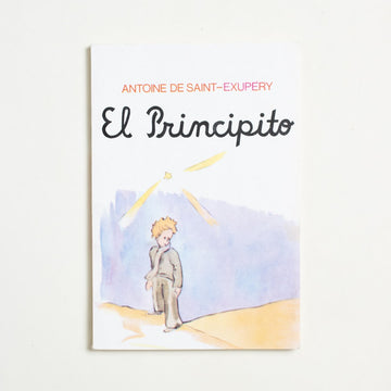 El Principito by Antoine De Saint-Exupery, Editorial Epoca, Paperback from A GOOD USED BOOK.  1991 No Stated Printing Literature Foreign Language Literature, The Little Prince