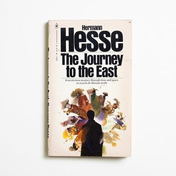 The Journey to the East by Hermann Hesse, Bantam Books, Paperback from A GOOD USED BOOK.