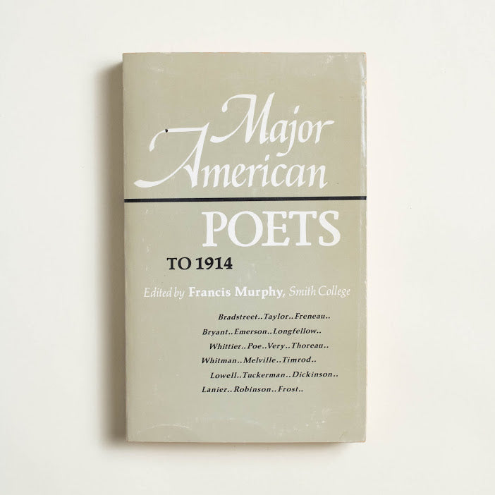 Major American Poets edited by Francis Murphy, D.C. Heath and Company, Trade Softcover from A GOOD USED BOOK.