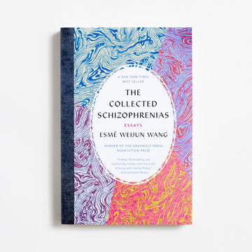 The Collected Schizophrenias by Esme Weijun Wang, Graywolf Press, Trade from A GOOD USED BOOK. Korean-American owned bookstore in Los Angeles, California. New, used and vintage books. AAPI Small Business. Asian-American owned local and online bookstore.  2019 New Trade Literature AAPI, Asian American Literature, Taiwanese American, Essays