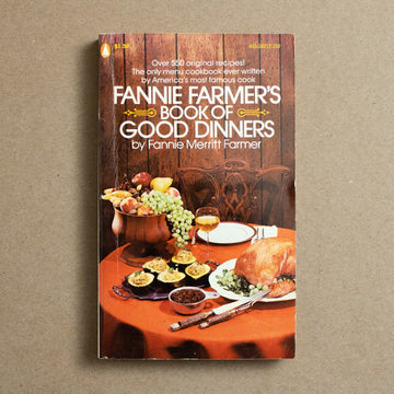 Book of Good Dinners by Fanny Merritt Farmer, Popular Library, Paperback from A GOOD USED BOOK.