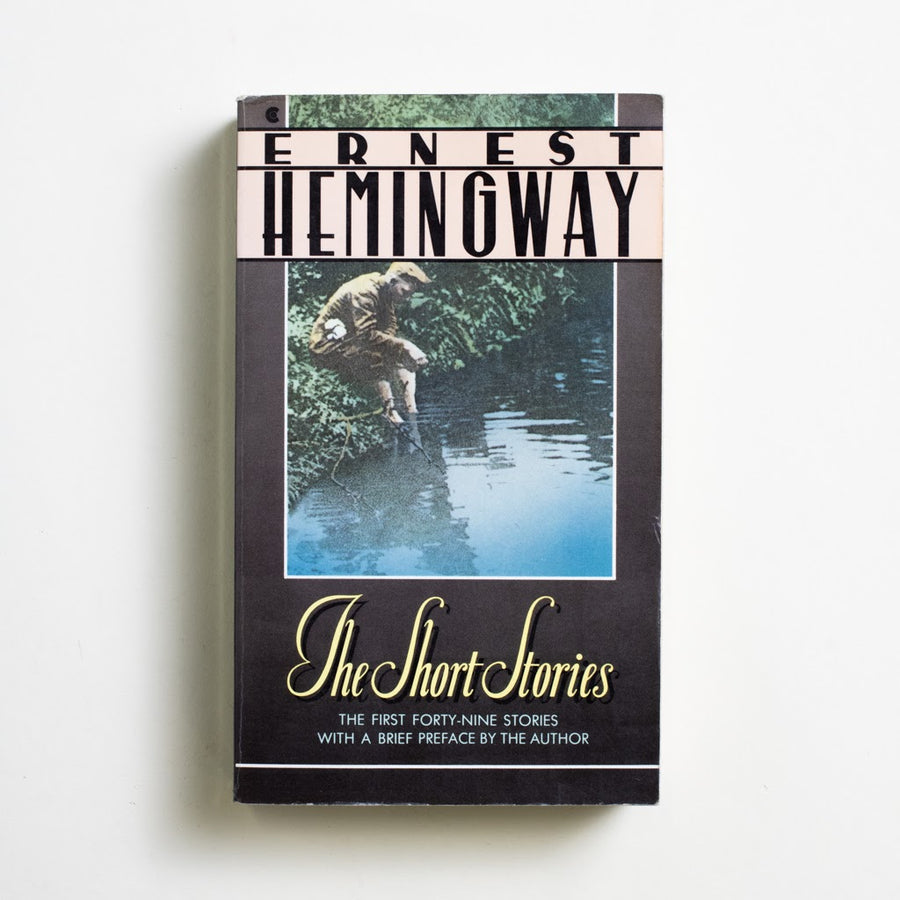 The Short Stories by Ernest Hemingway, Scribner, Paperback from A GOOD USED BOOK.
