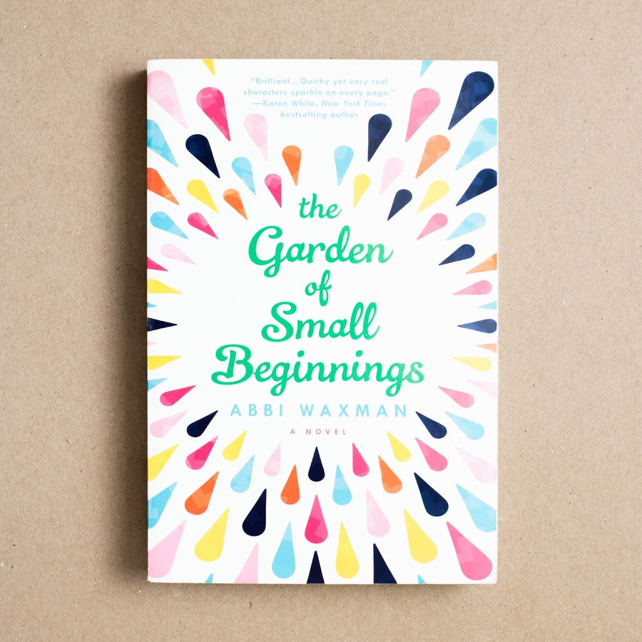 The Garden of Small Beginnings by Abbi Waxman, Berkley Books, Trade Softcover from A GOOD USED BOOK.