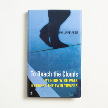 To Reach the Clouds: My High Wire Walk Between the Twin Towers by Philippe Petit, Faber and Faber, Small Hardcover w. Dust Jacket from A GOOD USED BOOK. Known for his high-wire walks, Petit's  performance at the World Trade Center  remains his most famous. An elaborate stunt, it was performed without permission.  2002 1st Printing Literature Art