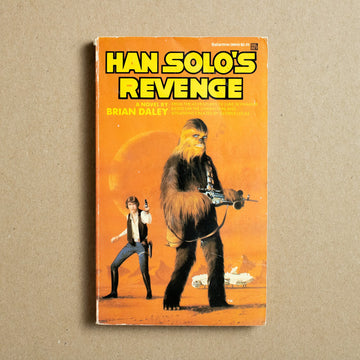Han Solo's Revenge by Brian Daley, Del Ray Books, Paperback from A GOOD USED BOOK.