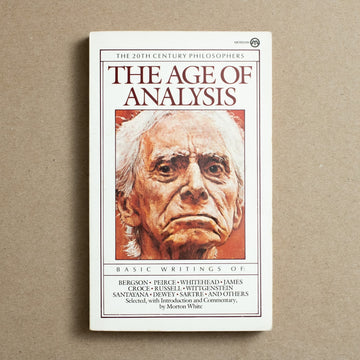 The Age of Analysis by Various Authors, Meridian Books, Paperback from A GOOD USED BOOK.