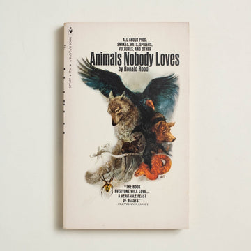 Animals Nobody Loves by Ronald Rood, Bantam Books, Paperback from A GOOD USED BOOK.