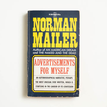 Advertisements for Myself by Norman Mailer, Berkley Medallion Books, Paperback from A GOOD USED BOOK.