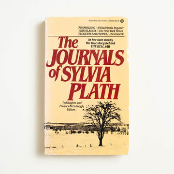 The Journals of Sylvia Plath edited by Ted Hughes, Ballantine Books, Paperback from A GOOD USED BOOK.