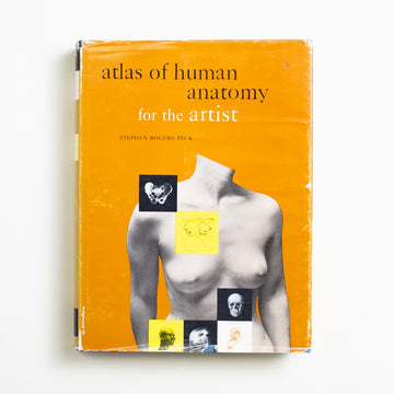 Atlas of Human Anatomy for the Artist by Stephen Rogers Peck, Oxford University Press, Oversize Hardcover w. Dust Jacket from A GOOD USED BOOK.  1970 12th Printing Reference