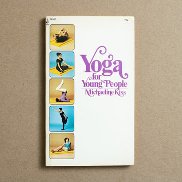 Yoga for Young People by Michaeline Kiss, Pocket Books, Paperback from A GOOD USED BOOK.