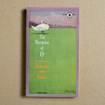 The Marquise of O - And Other Stories  by Heinrich von Kleist, Signet Classic, Paperback from A GOOD USED BOOK.