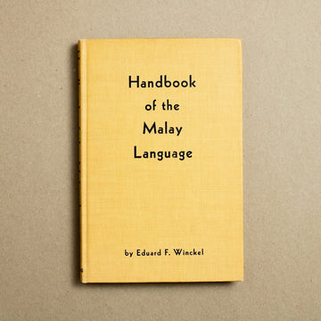 Handbook of the Malay Language by Eduard F. Winckel, P.D. and Ione Perkins, Hardcover from A GOOD USED BOOK.