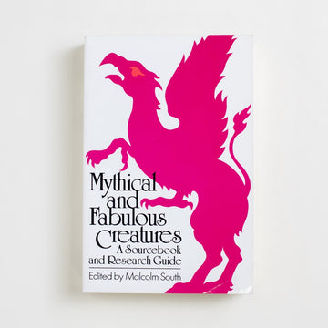 Mythical and Fabulous Creatures: A Sourcebook and Research Guide edited by Malcolm South, Peter Bedrick Boooks, Large Trade Softcover from A GOOD USED BOOK. A sourcebook for the best and least known figures of fantasy: the unicorn, dragon, phoenix, roc, griffin...  the sirens, harpies, sphinx, satyr, centaur, you name it.  1988 1st Printing Genre