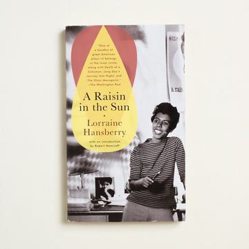 A Raisin in the Sun by Lorraine Hansberry, Vintage Books, Paperback from A GOOD USED BOOK. Hansberry became the first Black woman and the youngest playwright to recieve the New York Drama Critics Circle Award for Best Play in 1959. 2000 54th Printing Literature Black Literature