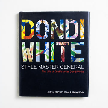 Style Master General: The Life of Graffiti Artist Dondi White by Andrew Witten, HarperCollins, Large Hardcover w. Dust Jacket from A GOOD USED BOOK. In the Brooklyn subway in 1979, anyone could  see Dondi's tags passing by on the trains. As the graffitti artist who set the standard of his time, he was referred to as
