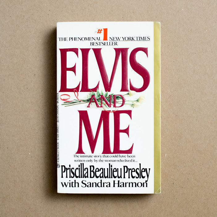 Elvis and Me by Priscilla Beaulieu Presley, Berkley Books, Paperback from A GOOD USED BOOK.
