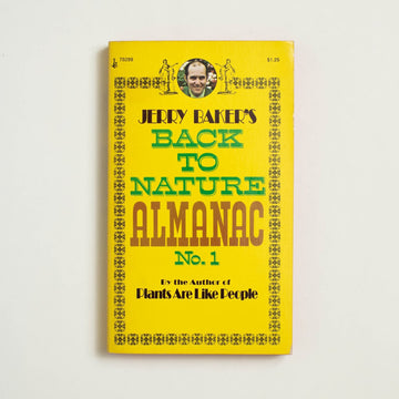 Back to Nature Almanac by Jerry Baker, Pocket Books, Paperback from A GOOD USED BOOK.