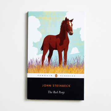 The Red Pony (Trade) by John Steinbeck, Penguin Books, Trade Softcover from A GOOD USED BOOK. A story of a horse and a boy and too many lessons.  A book that reads like childhood and sun-soaked earth. 1992 28th Printing Literature California