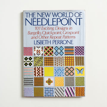 The New World of Needlepoint by Lisbeth Perrone, Random House Books, Oversize Hardcover w. Dust Jacket from A GOOD USED BOOK.  1972 No Stated Printing Culture Crafts, Sewing, Embroidery, Stitching