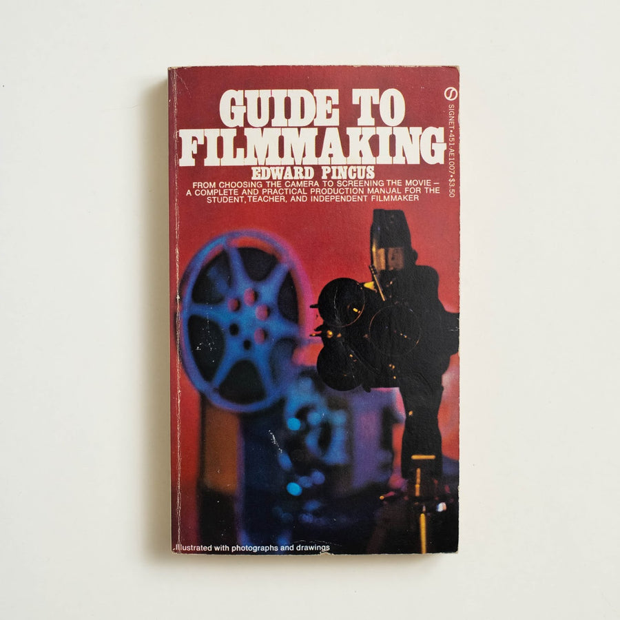Guide to Filmmaking by Edward Pincus, Signet Books, Paperback from A GOOD USED BOOK.