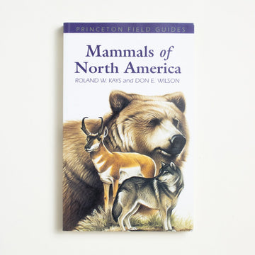 Mammals of North America by Roland W. Kays, Princeton University Press, Trade Softcover from A GOOD USED BOOK.  2002 1st Printing Non-Fiction Field Guides