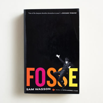 Fosse by Sam Wasson, Mariner Books, Trade Softcover from A GOOD USED BOOK.