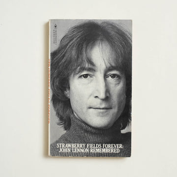 Strawberry Fields Forever: John Lennon Remembered by Vic Garbarini, Bantam Books, Paperback from A GOOD USED BOOK.