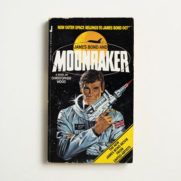 James Bond and Moonraker by Christopher Wood, Jove Books, Paperback from A GOOD USED BOOK.  1979 1st Jove Edition Genre Fiction Espionage, Ian Fleming