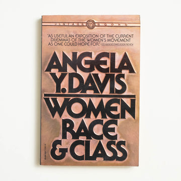 Women, Race, and Class by Angela Y. Davis, Vintage Books, Trade Softcover from A GOOD USED BOOK.
