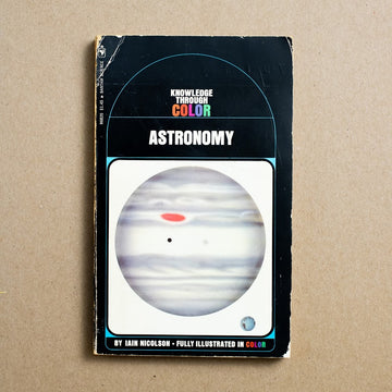 Astronomy: Knowledge through Color by Iain Nicolson, Bantam Books, Paperback from A GOOD USED BOOK.