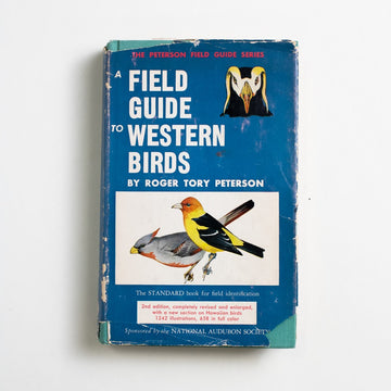 A Field Guide to Western Birds by Roger Tory Peterson, Riverside Press, Small Hardcover w. Dust Jacket from A GOOD USED BOOK.