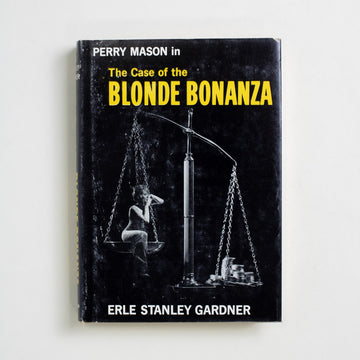 The Case of the Blonde Bonanza by Erle Stanley Gardner, William Morrow & Company, Hardcover w. Dust Jacket from A GOOD USED BOOK.