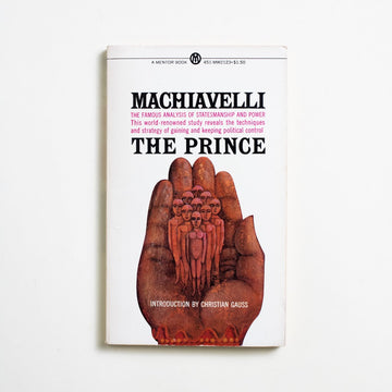 The Prince (Mentor) by Niccolo Machiavelli, Mentor Books, Paperback from A GOOD USED BOOK.