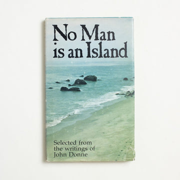No Man is an Island by John Donne, Stanyan Books, Hardcover w. Dust Jacket from A GOOD USED BOOK.  1970 No Stated Printing Classics Religion