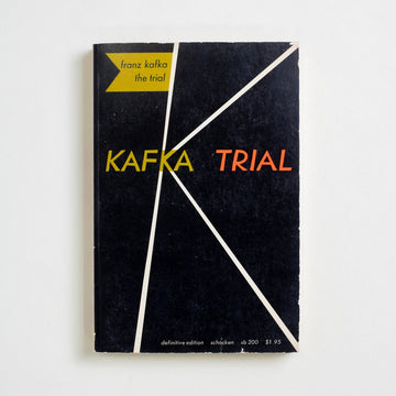 The Trial: Definitive Edition by Franz Kafka, Schocken Books, Trade Softcover from A GOOD USED BOOK. From Josef K. to Alexei Navalny, from 1914 to today,  from Germany to Russia to the United States, Kafka's