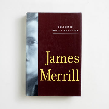 Collected Novels and Plays by James Merrill, Alfred A. Knopf, Hardcover w. Slipcase from A GOOD USED BOOK. Merrill was a Pulitzer Prize winning poet, an occultist, an  openly gay man, and a unique, prolific voice in literature. 2002 1st Edition Literature