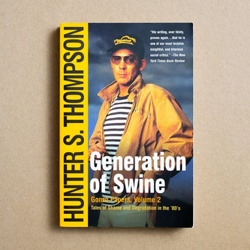 Generation of Swine by Hunter S. Thompson, Simon & Schuster, Trade Softcover from A GOOD USED BOOK.