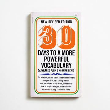 30 Days to More Powerful Vocabulary by Wilfred Funk, Pocket Books, Paperback from A GOOD USED BOOK.  1971 1st Printing Reference