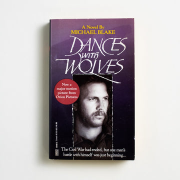 Dances with Wolves by Michael Blake, Fawcett Publications, Paperback from A GOOD USED BOOK.  1990 5th Printing Genre