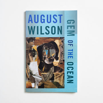 Gem of the Ocean by August Wilson, Theatre Communications Group, Trade Softcover from A GOOD USED BOOK.  2006 2nd Printing Literature Black Literature, Contemporary