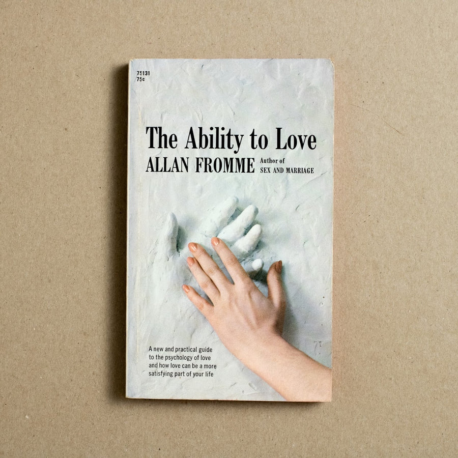 The Ability to Love by Allan Fromme, Pocket Books, Paperback from A GOOD USED BOOK.