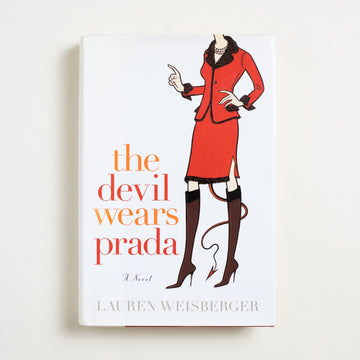 The Devil Wears Prada (Hardcover) by Lauren Weisberger, Doubleday and Company, Hardcover w. Dust Jacket from A GOOD USED BOOK. After spending six months on the NYT bestseller  list, this novel was adapted for film - winning  75% on Rotten Tomatoes and 100% in my heart. 2003 1st Edition, 1st Printing Literature