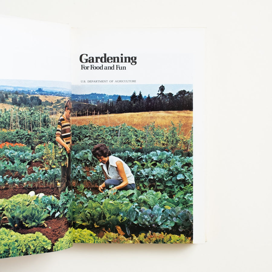 Gardening For Food and Fun by US Dept. of Agriculture