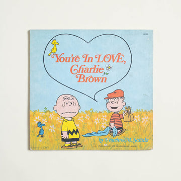 You're In Love, Charlie Brown by Charles M. Shulz, Signet Classic, Large Trade Softcover from A GOOD USED BOOK.