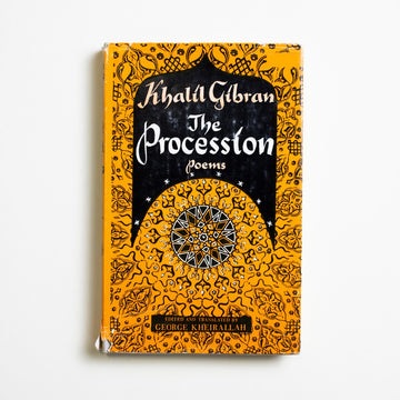 The Procession: Poems by Kahlil Gibran, The Wisdom Library, Hardcover w. Dust Jacket from A GOOD USED BOOK.  1958 No Stated Printing Literature