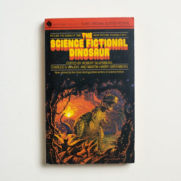 The Science Fictional Dinosaur edited by Robert Silverberg, Avon Flare, Paperback from A GOOD USED BOOK.  1982 1st Flare Edition Genre Fiction